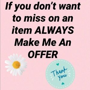 Offers are welcome and never offensive !:)